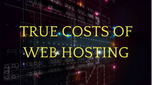 True cost of eweb hosting