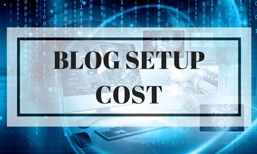 Blog Setup Cost