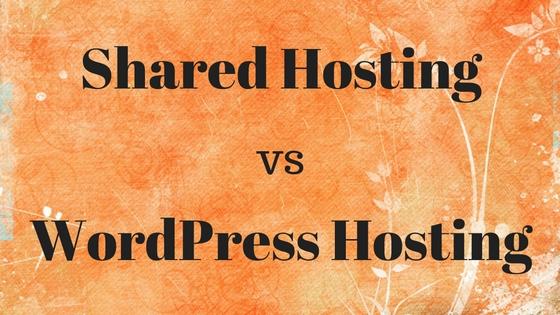 Shared Hosting vs WordPress Hosting