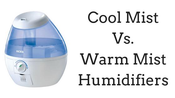Cool Mist Vs Warm Mist Humidifiers